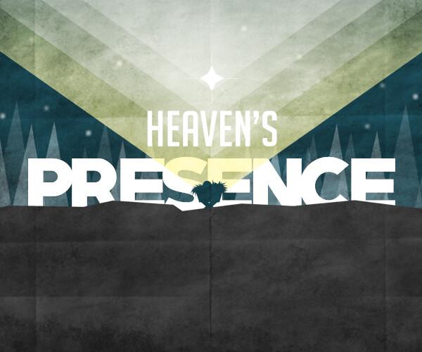 Heaven's Presence