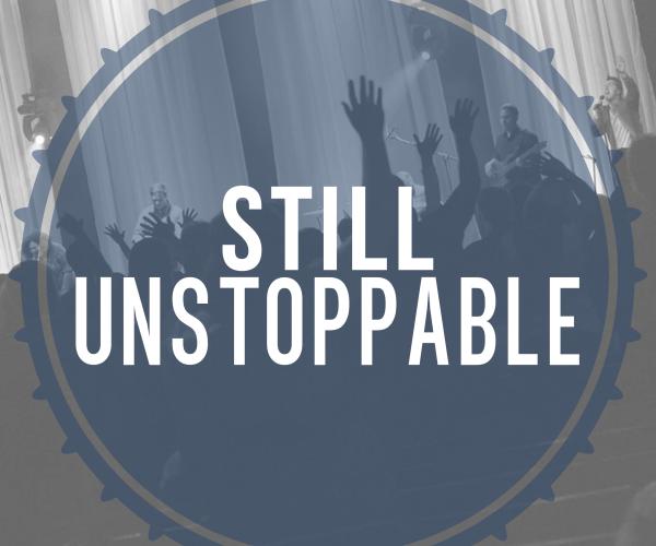 Still Unstoppable