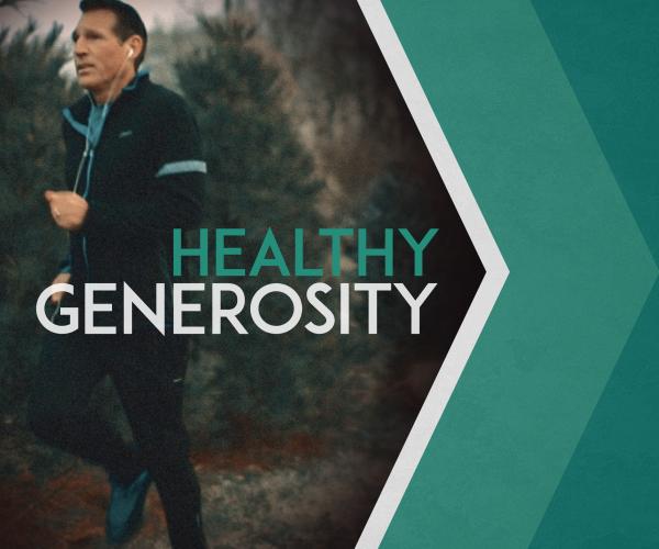Healthy Generosity