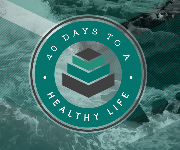 40 Days to a Healthy Life