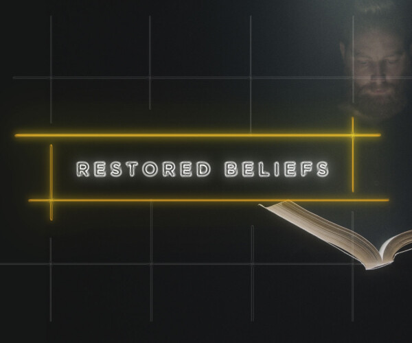 Restored Beliefs