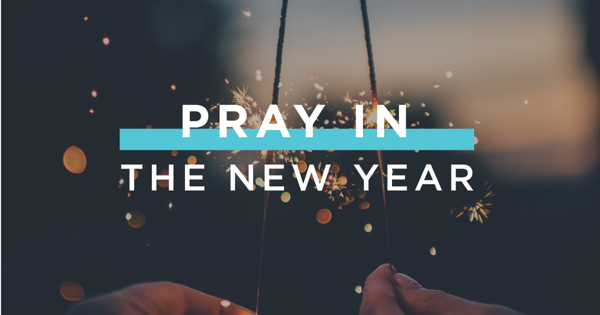 Pray in the New Year   Pray in The New Year