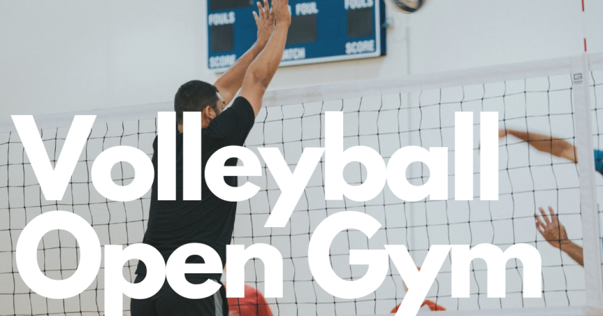 Open Gym session designated for volleyball. All skill levels welcome.