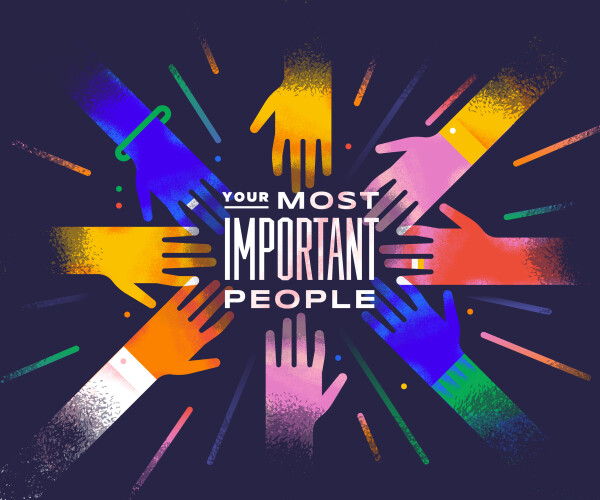 Your Most Important People
